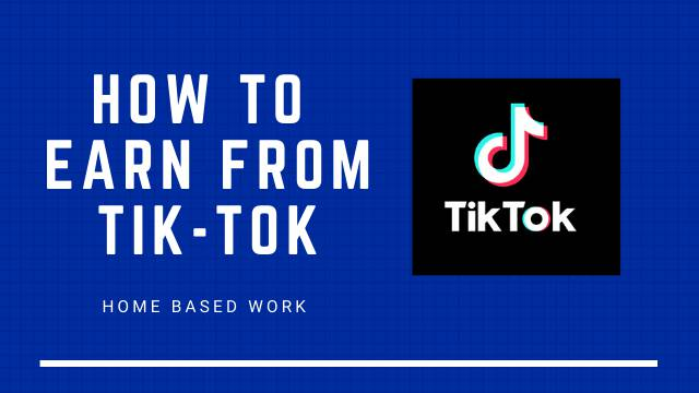 How to Earn from Tik Tok