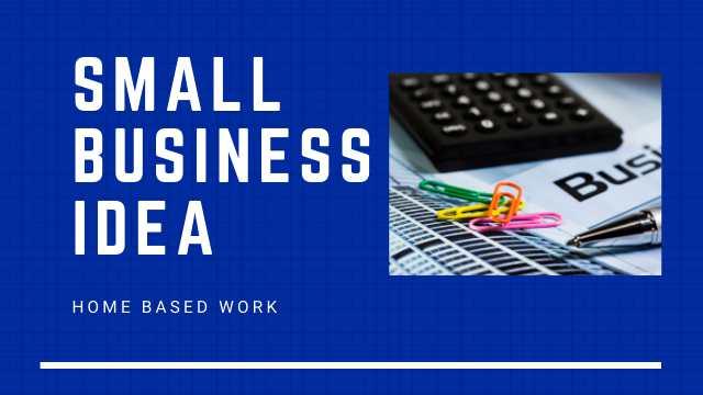 Small Business Idea
