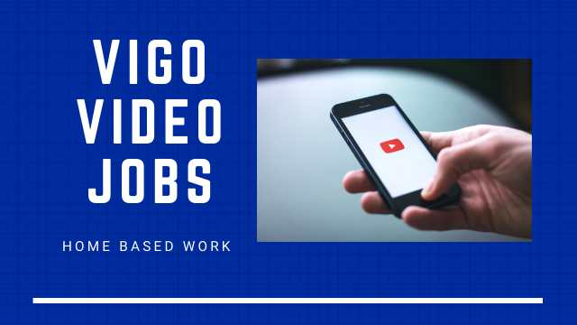 Vigo Video App Online Jobs